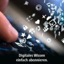 Digitales Wissen einfach abonnieren